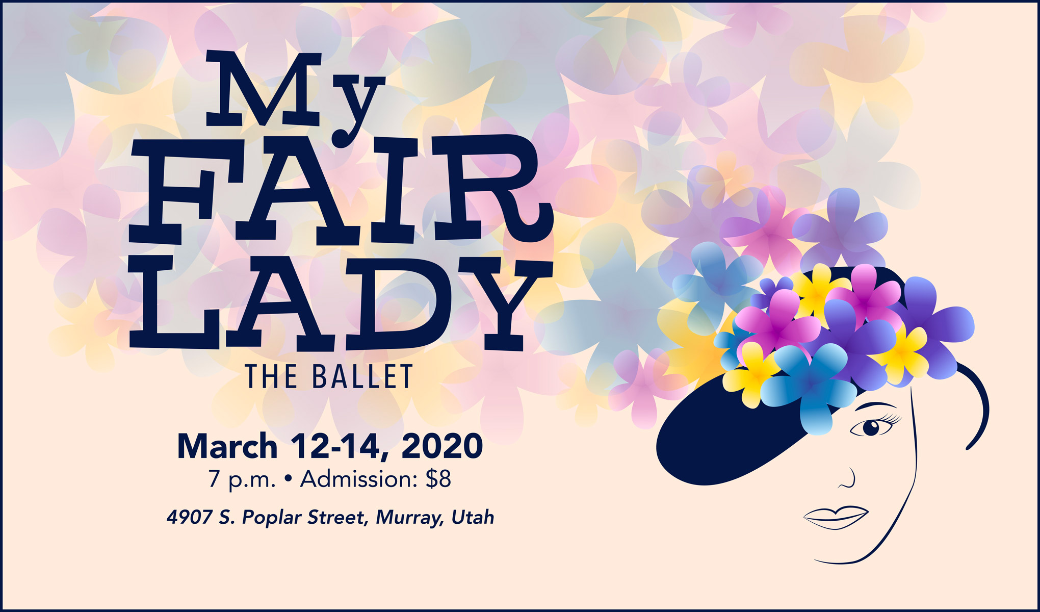 My Fair Lady The Ballet, March 12-14, 2020